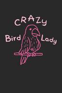 Crazy Bird Lady