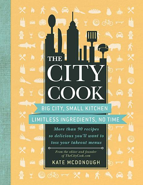 Download The City Cook Book