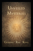 Unveiled Mysteries  illustrated Edition
