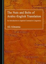 The Nuts and Bolts of Arabic-English Translation