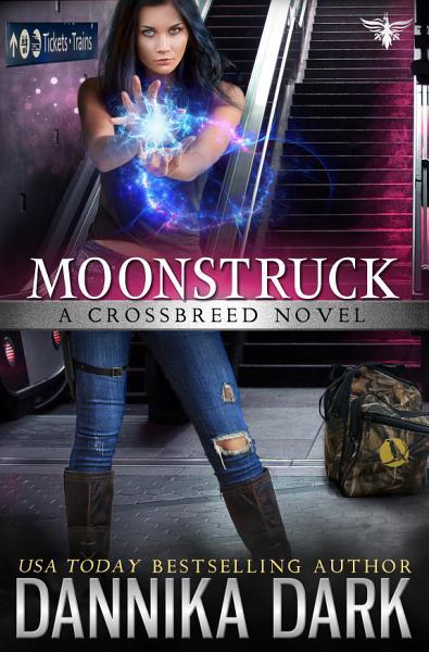 Moonstruck (Crossbreed Series: Book 7)