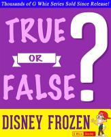 Disney Frozen   True or False  PDF