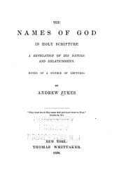 The Names of God in Holy Scripture ...