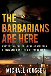 The Barbarians Are Here PDF