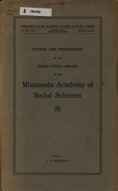 Papers and Proceedings of the ... Annual Meeting of the Minnesota Academy of Social Sciences: Volume 8