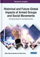 Historical and Future Global Impacts of Armed Groups and Social Movements  Emerging Research and Opportunities PDF