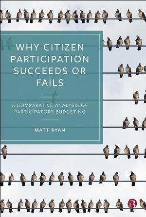 Why Citizen Participation Succeeds or Fails PDF
