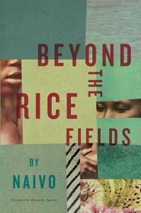 Beyond the Rice Fields Book