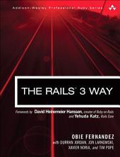 The Rails 3 Way: Edition 2