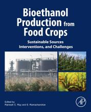 Bioethanol Production from Food Crops PDF