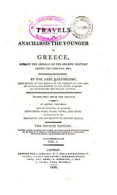 Travels of Anacharsis the Younger in Greece: During the Middle of the Fourth Century Before the Christian Aera, Volume 1