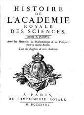 Histoire de l'Académie Royale des Sciences: avec les mémoires de mathématique et de physique pour la même année : tirés des registres de cette Académie. 1726 (1728)