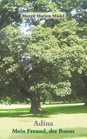 Adina Mein Freund Der Baum PDF