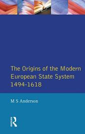 The Origins of the Modern European State System, 1494-1618