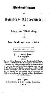 Verhandlungen der Kammer der Abgeordneten des Königreichs Württemberg: auf dem Landtage .... 1838,13