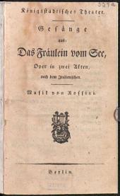 Gesänge aus: Das Fräulein vom See: Oper in zwei Akten
