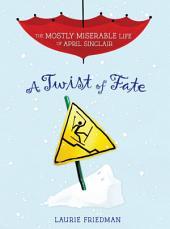 #7 A Twist of Fate