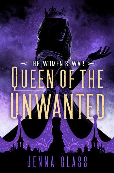 Download Queen of the Unwanted Book