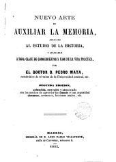 Nuevo arte de auxiliar la memoria: aplicado al estudio de la historia y aplicable a toda clase de conocimientos y usos de la vida práctica
