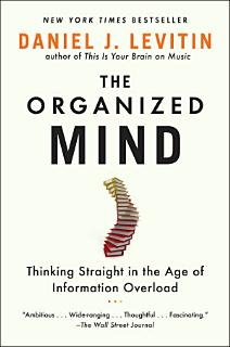 The Organized Mind Book