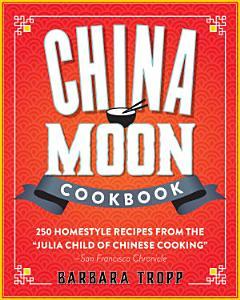 China Moon Cookbook Book