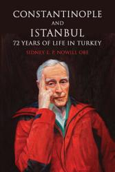 Constantinople And Istanbul Book PDF