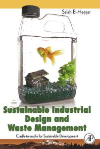 Sustainable Industrial Design and Waste Management