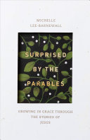 Surprised by the Parables