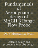 Fundamentals of Aerodynamic Design of MACH 3 Range Flow Probe