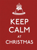 Keep Calm at Christmas PDF
