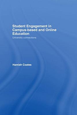 Student Engagement in Campus Based and Online Education