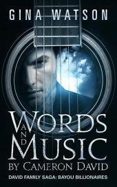 Words and Music by Cameron David