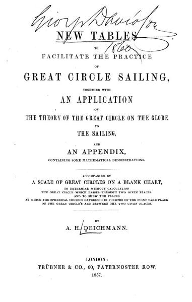 Download New Tables to Facilitate the Practice of Great Circle Sailing Book