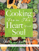 Cooking From The Heart With Soul