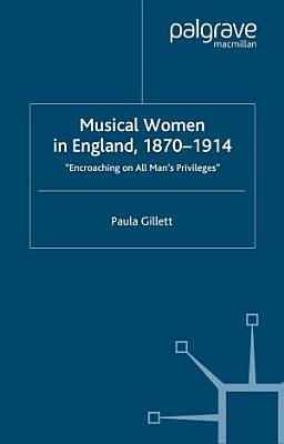 Musical Women in England  1870 1914 PDF
