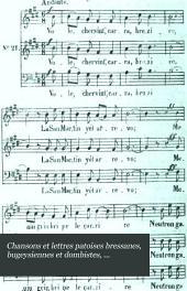 Chansons et lettres patoises: bressanes, bugeysiennes et dombistes, avec une étude sur le patois du pays de Gex et la musique des chansons
