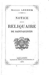 Notice sur un reliquaire de Saint Quentin