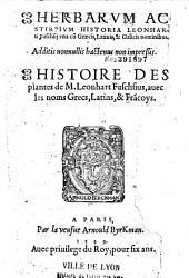 Histoire des plantes de M. Leonhart Fuschsius, avec les noms grecs, latins et francoys