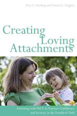 Creating Loving Attachments PDF