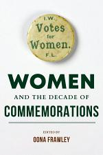 Women and the Decade of Commemorations