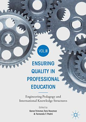 Ensuring Quality in Professional Education Volume II