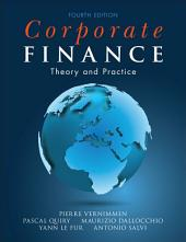 Corporate Finance: Theory and Practice, Edition 4