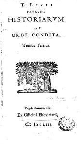 T. Livi Patavini historiarum ab urbe condita, 3
