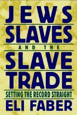 Jews  Slaves  and the Slave Trade PDF
