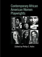Contemporary African American Women Playwrights PDF