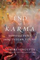 The End of Karma  Hope and Fury Among India s Young PDF