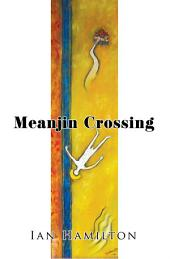 Meanjin Crossing