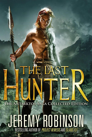 The Last Hunter   Collected Edition