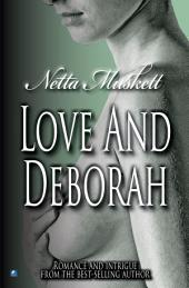 Love And Deborah