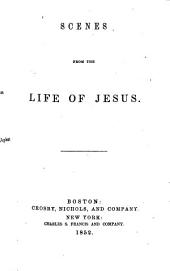 Scenes from the Life of Jesus